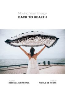 Moving Your Energy Back to Health